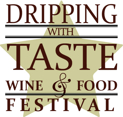 Dripping with Taste Wine & Food Festival